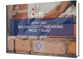 Build a HubSpot Onboarding Project Plan eBook