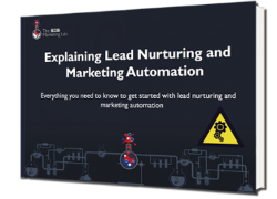 Explaining Lead Nurturing and Marketing Automation eBook
