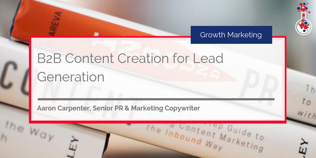 Content Creation B2B Lead Generation blog image