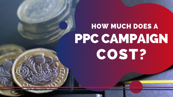 How much does a PPC campaign cost blog image